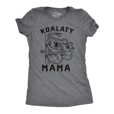 Womens Koalaty Mama Tshirt Cute Koala Mothers Day Novelty Tee