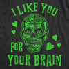 I Like You For Your Brain Zombie Men's Tshirt