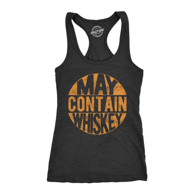 Womens Fitness Tank May Contain Whiskey Tanktop Funny Liquor Drinking Party Graphic Racerback