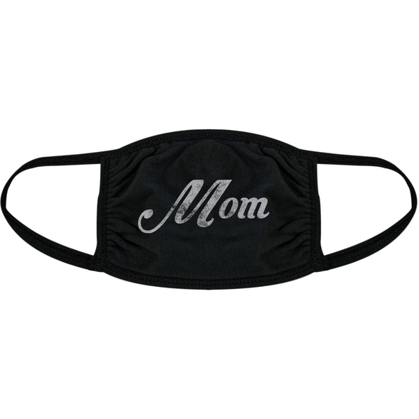 Mom Face Mask Funny Mother's Day Family Parents Nose And Mouth Covering