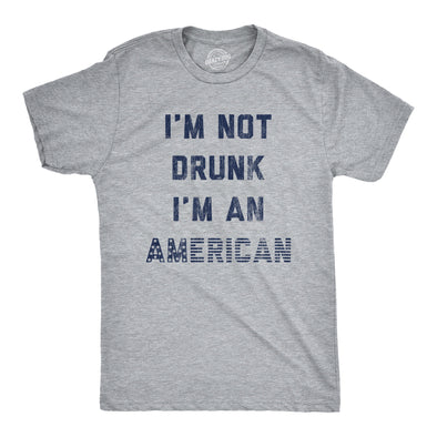 Mens I'm Not Drunk I'm An America Tshirt Funny 4th Of July Drinking Graphic Tee