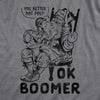 Ok Boomer You Better Not Pout Men's Tshirt