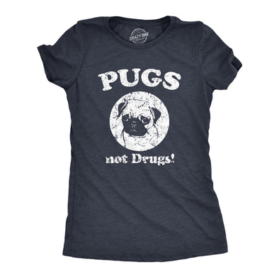 Womens Pugs Not Drugs T shirt Pug Face Funny T shirts Dogs Humor Novelty Tees