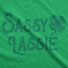 Womens Sassy Lassie T Shirt Funny Saint Patricks Day Cute Outfit St Patty Tee