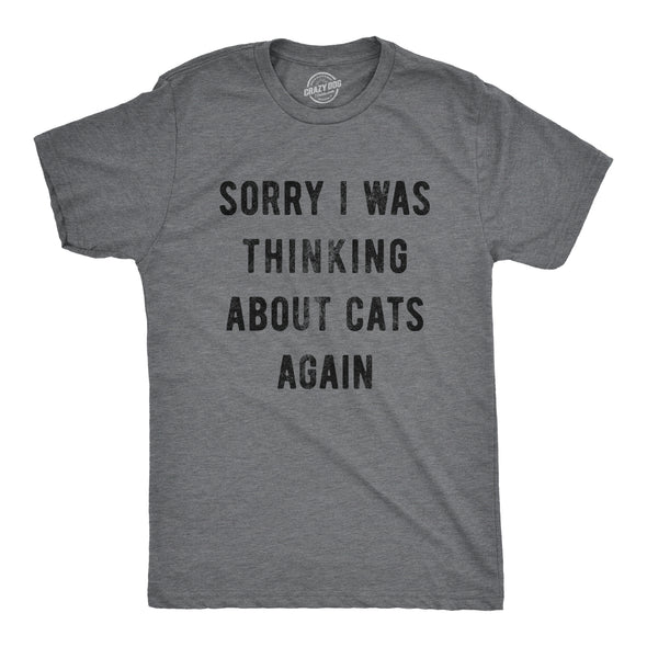 Sorry I Was Thinking About Cats Again Men's Tshirt