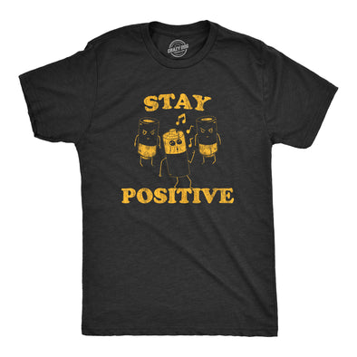 Mens Stay Positive Tshirt Funny Batteries Graphic Novelty Tee