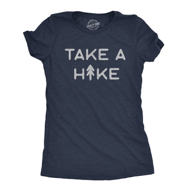 Womens Take A Hike Tshirt Funny Outdoor Adventure Camping Graphic Tee