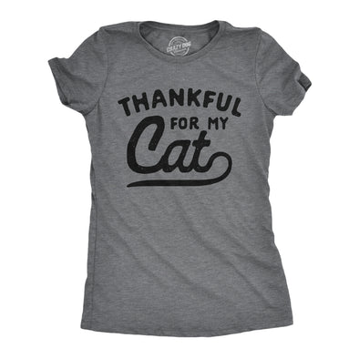 Womens Thankful For My Cat Tshirt Funny Cute Pet Kitten Thanksgiving Novelty Graphic Tee