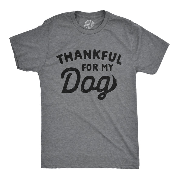 Thankful For My Dog Men's Tshirt