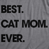 Womens Best Cat Mom Ever T shirt Funny Mothers Day Cute Gift for Kitty Lover