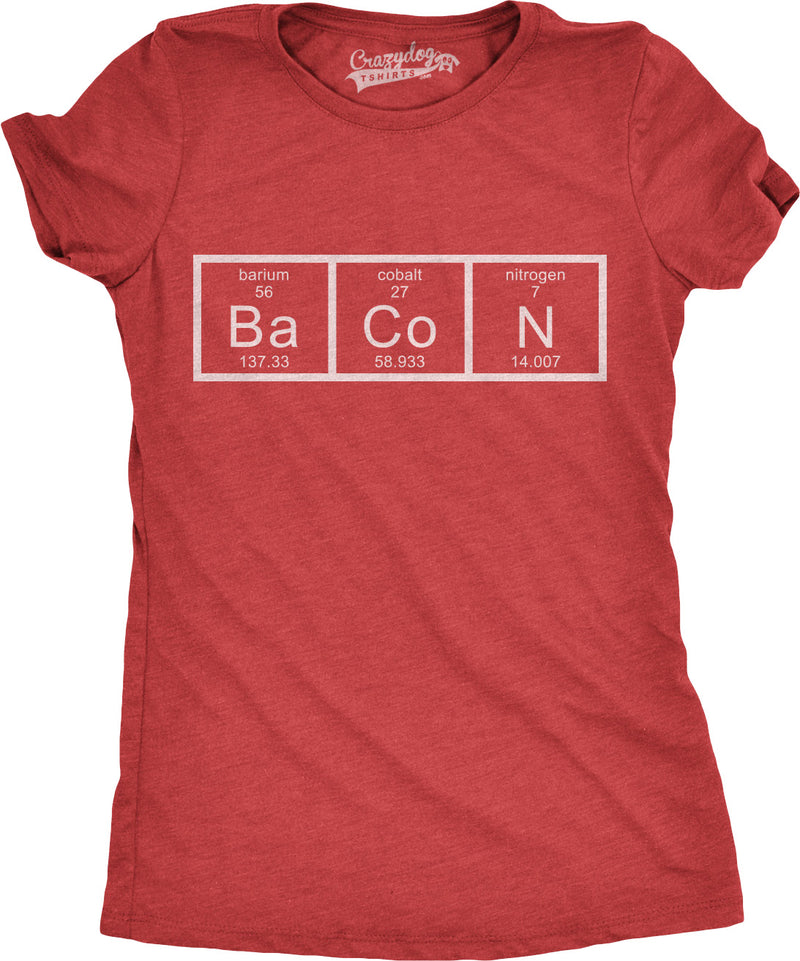 Womens Chemistry of Bacon T Shirt Funny Periodic Table Tee For Ladies