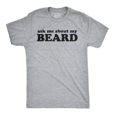 Ask Me About My Beard Flip Men's Tshirt