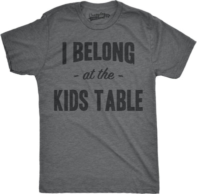 Mens I Belong at the Kids Table Funny Family Thanksgiving Dinner T shirt