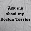 Ask Me About My Boston Terrier Flip Men's Tshirt