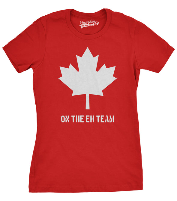 Womens Eh Team Canada T shirt Funny Canadian Shirts Novelty T shirt Hilarious