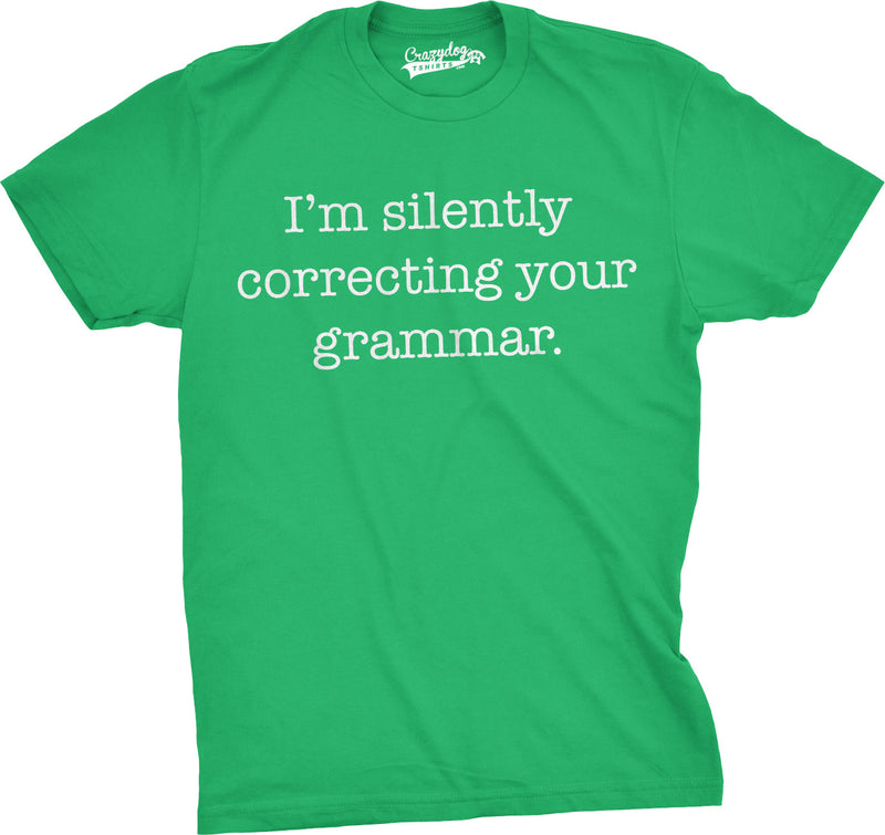 Mens Silently Correcting Your Grammar Funny T Shirt Nerdy Sarcastic Tee For Guys