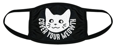 Cover Your Meow Face Mask Funny Crazy Cat Lady Graphic Novelty Nose And Mouth Covering