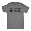 Mens Dad Jokes Rock T Shirt Funny Rock Pun Mocking Father's Day Gift Idea Tee