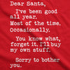 Dear Santa I'll Buy My Own Stuff Men's Tshirt