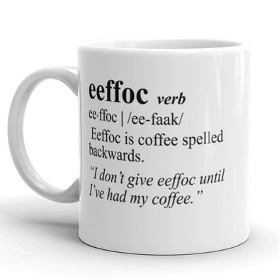 Eeffoc Coffee Spelled Backwards Coffee Mug-11oz