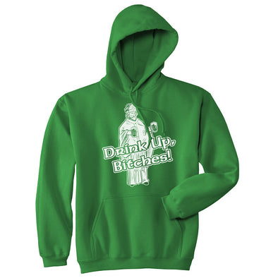 Drink Up Bitches Hoodie Funny Hilarious Saint Patricks Day St Patty Irish Shirt