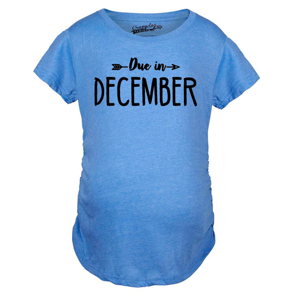 Maternity Due In December Funny T shirts Pregnant Shirts Announce Pregnancy Month Shirt