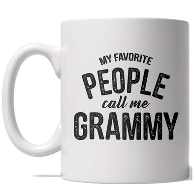 My Favorite People Call Me Grammy Mug Funny Grandparent Coffee Cup - 11oz