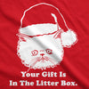 Womens Gift Is In The Litter Box Funny Crazy Cat Christmas Holiday T shirt