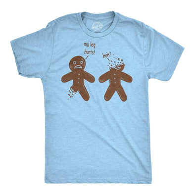 My Leg Hurts. Huh? Gingerbread Men's Tshirt