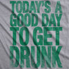 Good Day To Get Drunk Men's Tshirt