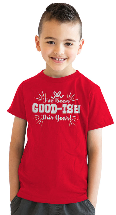 Youth Ive Been Goodish This Year Tshirt Funny Christmas Holiday Party Tee