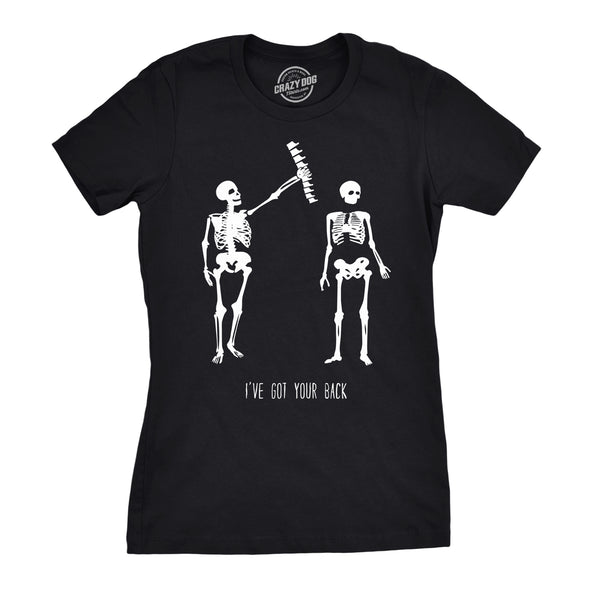 Womens Got Your Back Funny Skeleton Best Friend T shirt