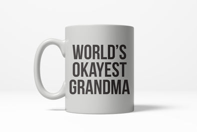 Worlds Okayest Grandma Funny Family Member Ceramic Coffee Drinking Mug 11oz Cup