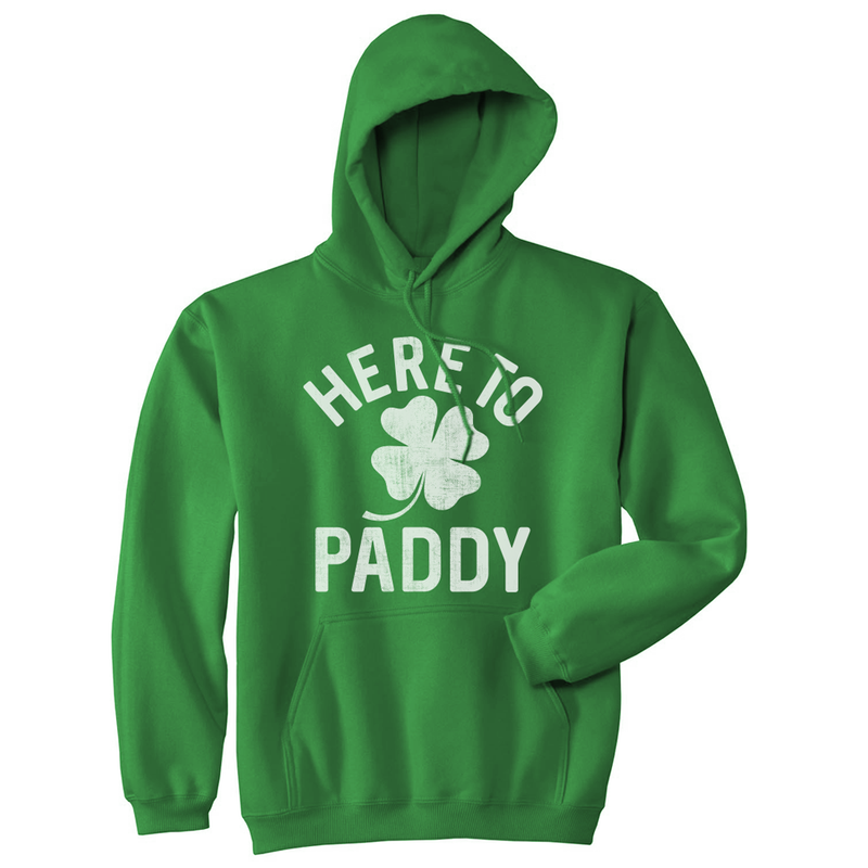 Unisex Hoodie Here To Paddy Hooded Sweatshirt Funny St Patricks Day Party Shamrock