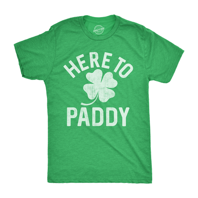Mens Here To Paddy Tshirt Funny St Patricks Day Party Shamrock Tee For Guys
