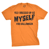 I Dressed Up As Myself For Halloween Men's Tshirt