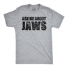 Ask Me About Jaws Men's Tshirt