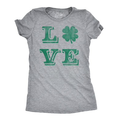 Womens LOVE Lucky Clover Saint Patricks Day Cute Irish St Patty Shamrock T Shirt