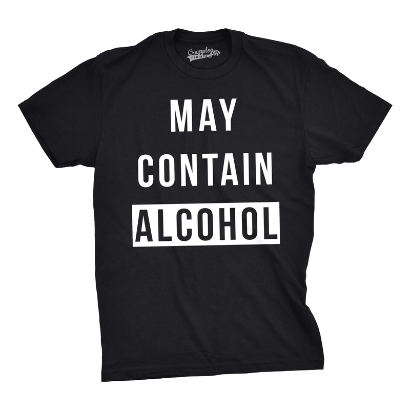 Mens May Contain Alcohol Funny Shirts Hilarious Drinking Novelty Cool T shirt
