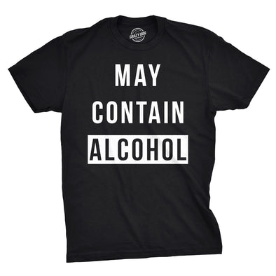 May Contain Alcohol Men's Tshirt