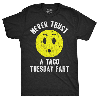 Never Trust A Taco Tuesday Fart Men's Tshirt