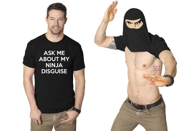 Ask Me About My Ninja Disguise Flip Men's Tshirt