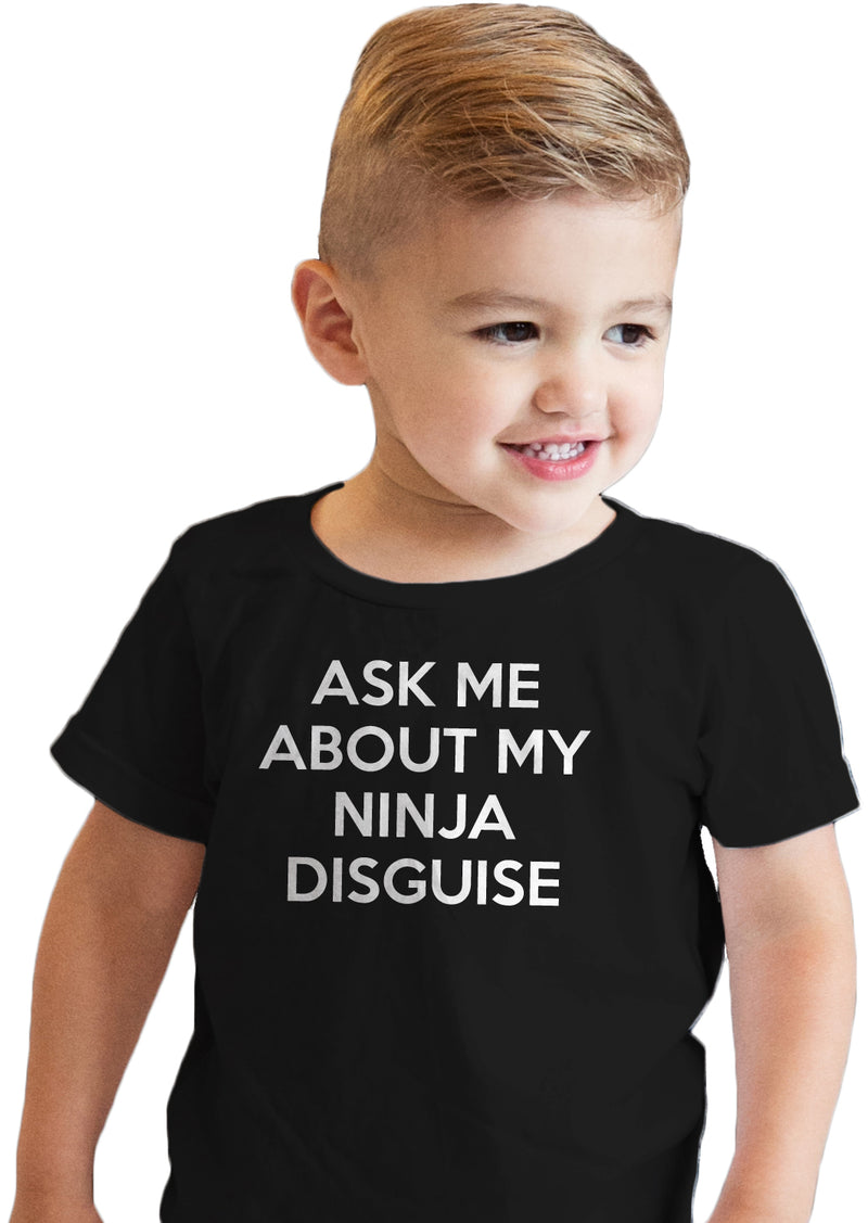 Toddler Ask Me About My Ninja Disguise T Shirt Cool Karate Face Mask Flip Tee
