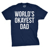 World's Okayest Dad Men's Tshirt