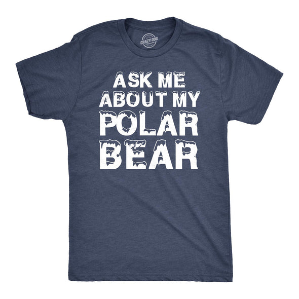 Ask Me About My Polar Bear Flip Men's Tshirt