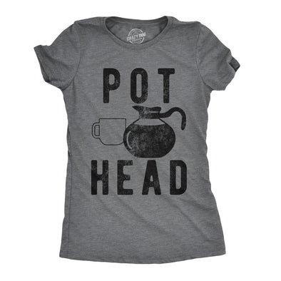Womens Pot Head T Shirt Funny Coffee Sarcastic Cool Tee Stoner Gift Weed Lover