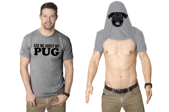 Ask Me About My Pug Flip Men's Tshirt