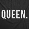 Womens Queen Shirt Funny Novelty Tee Matching King and Queen Couples T shirt