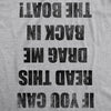 If you Can Read This Drag Me Back To The Boat Men's Tshirt