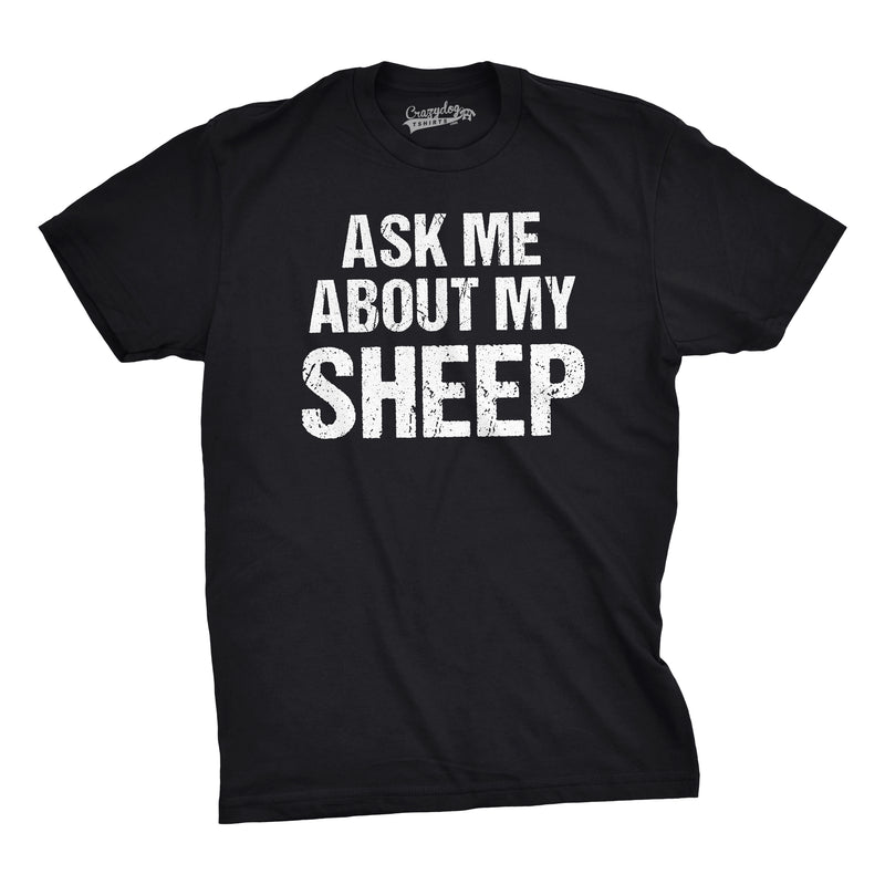 Mens Ask Me About My Sheep Funny Farm Animal Livestock Flip Up T shirt